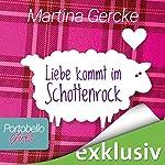 Liebe kommt im Schottenrock (Portobello Girls 1) | Martina Gercke