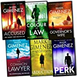 Mark Gimenez Mark Gimenez 6 Books Collection Pack Set RRP: £43.94 (The Colour of Law, The Abduction, The Perk, The Common Lawyer, Accused, The Governors Wife)