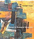 img - for Design for Ecological Democracy (MIT Press) book / textbook / text book