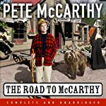 The Road To McCarthy | Pete McCarthy