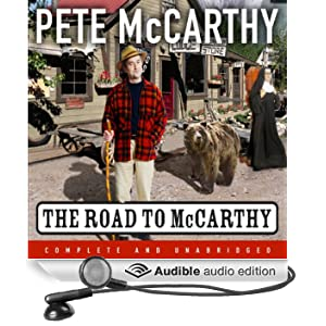 The Road To McCarthy (Unabridged)