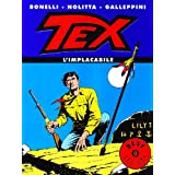 Tex l&#39;implacabiledi Gianluigi Bonelli