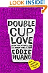Double Cup Love: On the Trail of Fami...