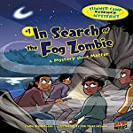 In Search of the Fog Zombie: A Mystery About Matter | Lynda Beauregard