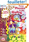 Funny Phonics and Silly Spelling 6-7:...