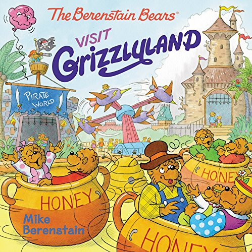 The Berenstain Bears Visit Grizzlyland [Berenstain, Mike] (Tapa Blanda)