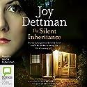 The Silent Inheritance Audiobook by Joy Dettman Narrated by Deidre Rubenstein