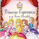 Princesa esperanza y su tesoro escondido (The Princess Parables) (Spanish Edition)