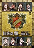 QuinRose MIX.2008.May~イベントDVD