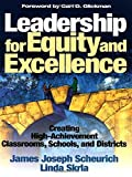 img - for Leadership for Equity and Excellence: Creating High-Achievement Classrooms, Schools, and Districts book / textbook / text book