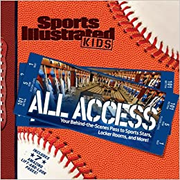 Sports Illustrated Kids All Access Your Pass To Behind