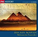 P.M. HISTORY - DAS ALTE �GYPTEN. Welt...