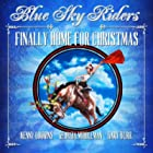 Do You Hear What I Hear Blue Sky Riders