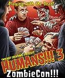 Humans 3 ZombieCon