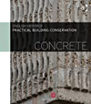 Practical Building Conservation! Conc...