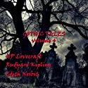 Gothic Tales of Terror: Volume 4 Audiobook by H. P. Lovecraft, Rudyard Kipling, Edith Nesbit Narrated by Garrick Hagon, Richard Mitchley