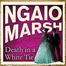 Death in a White Tie (       UNABRIDGED) by Ngaio Marsh Narrated by James Saxon