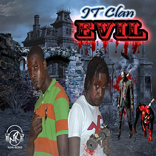 Evil (Nuchie Records Presents) [Explicit]