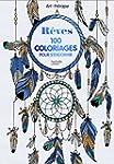 R�ves: 100 coloriages pour s'endormir