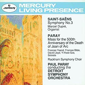 Saint Saëns: Symphony n° 3 / Paray: Mass for the 500th Anniversary of the death of Joan of Arc