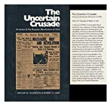 img - for The Uncertain Crusade: America and the Russian Revolution of 1905 book / textbook / text book