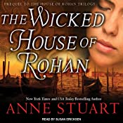 The Wicked House of Rohan | Anne Stuart