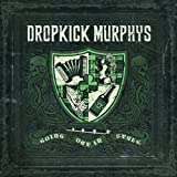 echange, troc Dropkick Murphys - Going Out In Style