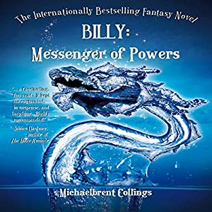 Billy: Messenger of Powers Audiobook