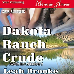 Dakota Ranch Crude Audiobook