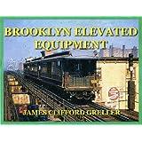 Brooklyn Elevated Equipment
