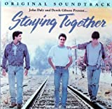 Staying Together - Original Motion Picture Soundtrack