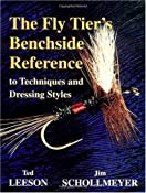 Amazon.com: The Fly Tier's Benchside Reference (9781571881267): Ted Leeson, Jim Schollmeyer: Books