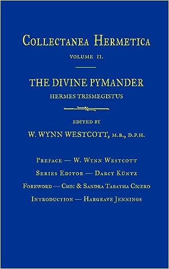 Divine Pymander: Collectanea Hermetica Volume 2