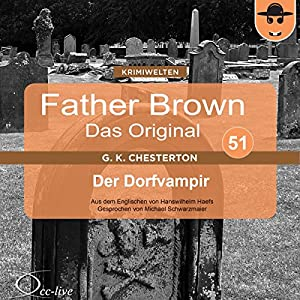Der Dorfvampir (Father Brown - Das Original 51) Hörbuch