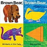 img - for Brown Bear, Brown Bear, What Do You See? Slide and Find book / textbook / text book