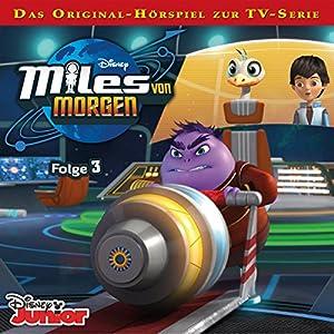 Miles von Morgen 3 Hörspiel