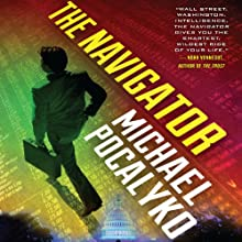 The Navigator Audiobook by Michael Pocalyko Narrated by Christian Rummel