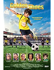 GOLDEN SHOES arrives on Digital HD from Starz Digital Sept. 25 and on DVD and On Demand Oct. 6 from Anchor Bay Entertainment