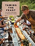 Taming the Feast: Ben Ford's Field Gu...