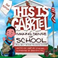 This is Gabriel: Making Sense of School - 2nd Edition: A Book about Sensory Processing Disorder