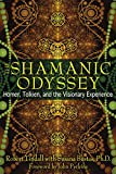 img - for The Shamanic Odyssey: Homer, Tolkien, and the Visionary Experience book / textbook / text book