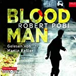Bloodman | Robert Pobi