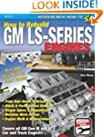 How to Rebuild GM LS-Series Engines (...