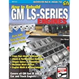 How to Rebuild GM LS-Series Engines (S-A Design) ~ Chris Werner