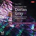 Das Bildnis des Dorian Gray Hörbuch von Oscar Wilde Gesprochen von: Wolfgang Reichmann