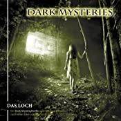 Das Loch (Dark Mysteries 2) | Markus Winter