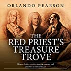 The Red Priest's Treasure Trove: A Case File from The Redacted Sherlock Holmes Hörbuch von Orlando Pearson Gesprochen von: Steve White