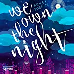 We Own the Night | Ashley Poston