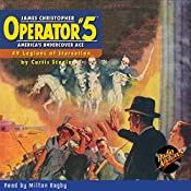 Operator #5 V9: Legions of Starvation | Curtis Steele