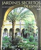 img - for Jardines Secretos de Espana (Spanish Edition) book / textbook / text book
